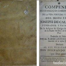 Libros antiguos: S. FELIPE NERI. COMPENDIO HISTÓRICO-CRONOLÓGICO DE VIDA, VIRTUDES Y MILAGROS DE J. DE CALASANZ.1748.. Lote 114877459