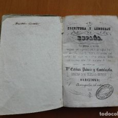 Libros antiguos: ESCRITURA Y LENGUAJE DE ESPAÑA... POR ESTEBAN PALUZIE Y CANTALOZELLA 1853 1ª EDICIÓN. Lote 114906271