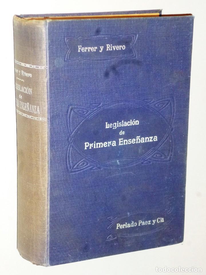 TRATADO DE LA LEGISLACIÓN DE PRIMERA ENSEÑANZA VIGENTE EN ESPAÑA.(SEPTIEMBRE DE 1915) (Libros Antiguos, Raros y Curiosos - Ciencias, Manuales y Oficios - Pedagogía)