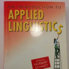 Libros antiguos: AN INTRODUCTION TO APPLIED LINGUISTICS. Lote 115019051