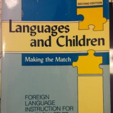 Libros antiguos: LANGUAGES AND CHILDREN. MAKING THE MATCH. Lote 115020199