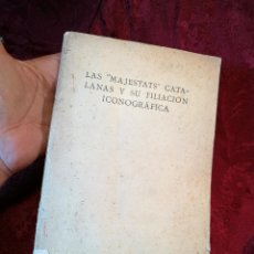 Libros antiguos: LAS MAJESTATS CATALANAS Y SU FILIACION ICONOGRAFICA..MANUEL TRENS 1923 ICONOGRAFIA CRISTIANA CATALUÑ. Lote 115231491