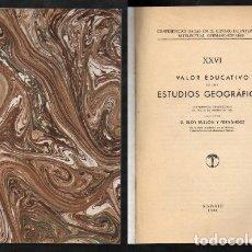 Libros antiguos: VALOR EDUCATIVO DE LOS ESTUDIOS GEOGRAFICOS. - BULLON Y FERNANDEZ, ELOY.- A-FOLLETO-094.. Lote 115913707