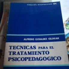 Libros antiguos: TECNICAS PARA EL TRATAMIENTO PSICOPEDAGOGICO. EDITORIAL CINCEL. Lote 117856003