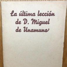 Libros antiguos: LA ÚLTIMA LECCIÓN DE D. MIGUEL DE UNAMUNO - APERTURA CURSO UNIVERSIDAD DE SALAMANCA - AÑO 1934. Lote 121528615