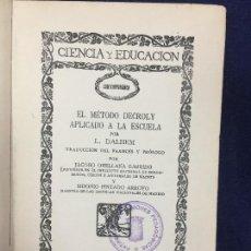 Libros antiguos: EL MÉTODO DECROLY APLICADO A LA ESCUELA L DALHEM EDUCACIÓN PEDAGOGÍA. Lote 124491635