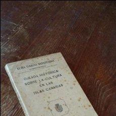 Libros antiguos: OJEADA HISTÓRICA SOBRE LA CULTURA EN LAS ISLAS CANARIAS. Lote 124633763