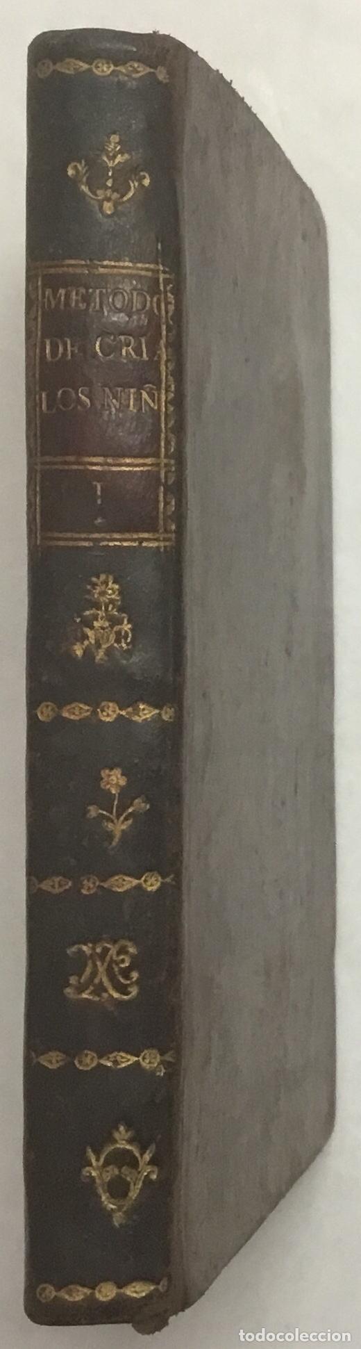 Libros antiguos: IBERTI Y LÓPEZ, José. MÉTODO ARTIFICIAL DE CRIAR A LOS NIÑOS RECIEN NACIDOS y de darles una buena e - Foto 4 - 125904059