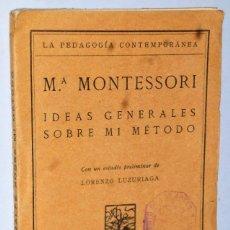 Libros antiguos: M. MONTESSORI.- IDEAS GENERALES SOBRE MI MÉTODO. Lote 125975595