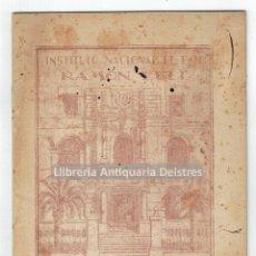 Libri antichi: [PEDAGOGIA. INSTITUTO NACIONAL RAMÓN LLULL. REFORMA DE LA ENSEÑANZA. PALMA, 1942] . Lote 126568787