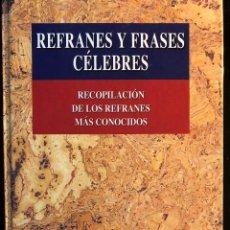 Libri antichi: REFRANES Y FRASES CÉLEBRES. Lote 126903667