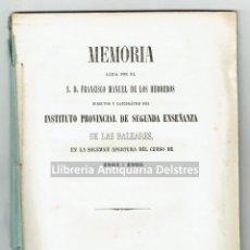 Libros antiguos: [INSTITUTO PROVINCIAL DE SEGUNDA ENSEÑANZA BALEARES. PALMA, 1864] HERREROS, FRANCISCO M. DE LOS. . Lote 128456947
