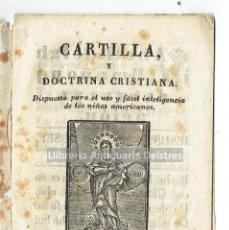 Libros antiguos: [DESCONOCIDO. CARTILLA PARA LEER NIÑOS AMERICANOS. BARCELONA, 1835] CARTILLA Y DOCTRINA CRISTIANA.. Lote 128521923