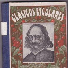 Libros antiguos: CLÁSICOS ESCOLARES QUEVEDO BARCELONA 1932. Lote 129165327