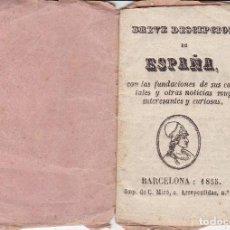 Libros antiguos: PEQUEÑO LIBRITO BREVE DESCRIPCIÓN DE ESPAÑA BARCELONA 1855 15 PÁG. (7X11CTMS.). Lote 129212027