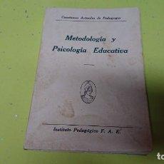 Libros antiguos: METODOLOGÍA Y PSICOLOGÍA EDUCATIVA - AÑO 1935 . Lote 132066234