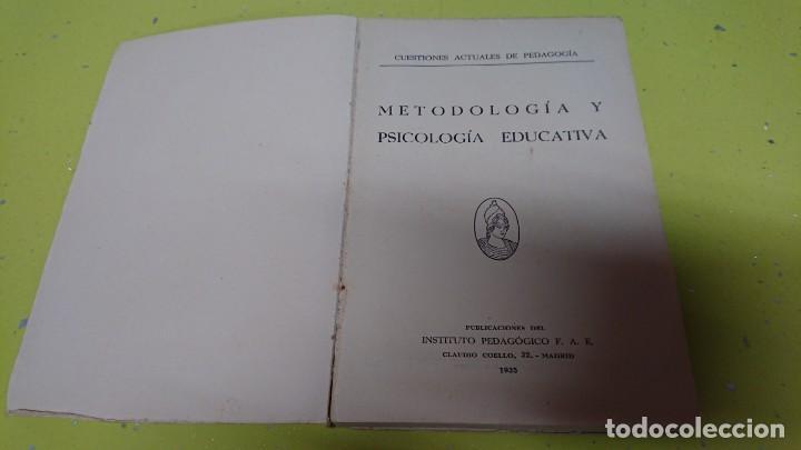 Libros antiguos: METODOLOGÍA Y PSICOLOGÍA EDUCATIVA - AÑO 1935 - Foto 2 - 132066234