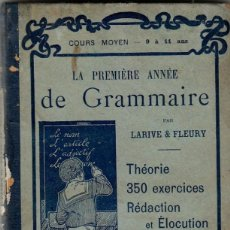 Libros antiguos: LIBRO LA PREMIÈRE ANNÉE DE GRAMMAIRE 1902 SELLO COLLEGE DE FRANCE, VALENCIA DUPRAT LARIVE & FLEURY. Lote 132398510