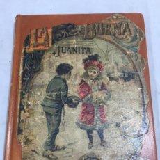 Libros antiguos: LA BUENA JUANITA 1903 SATURNINO CALLEJA OBRA DE TEXTO EDUCACIÓN PRIMARIA RESTAURADA. Lote 132414574