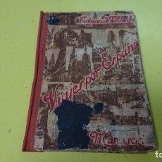 Libros antiguos: LIBRO VIAJES POR ESPAÑA - MANUSCRITO - FEDERICO TORRES - SALVATELLA AÑO 1940. Lote 132560934