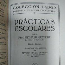 Libros antiguos: PRÁCTICAS ESCOLARES, ED. LABOR, 1926. Lote 132811706