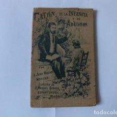 Libros antiguos: CATÓN DE LA INFANCIA Y ADULTOS. 1895. 2DA EDICIÓN. Lote 133600502