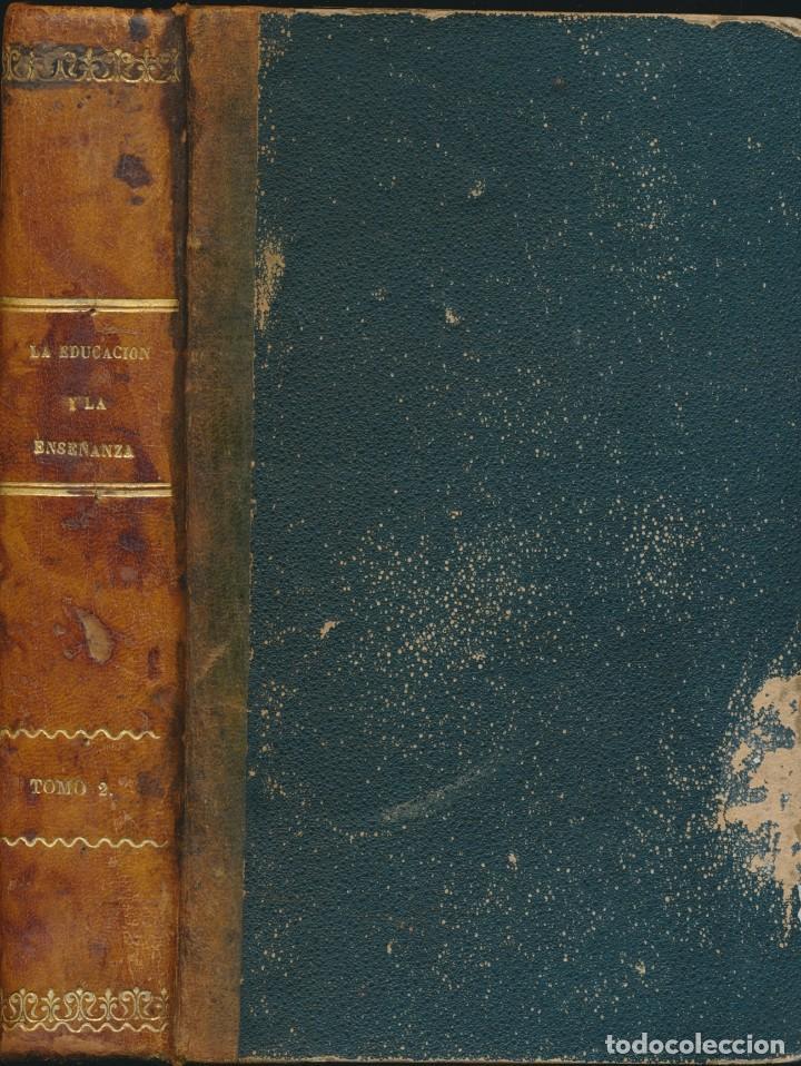 TEORÍA Y PRÁCTICA DE LA EDUCACIÓN Y LA ENSEÑANZA, SOLO TOMO II- P. ALCÁNTARA - VER IMÁGENES (Libros Antiguos, Raros y Curiosos - Ciencias, Manuales y Oficios - Pedagogía)