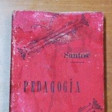 Libros antiguos: CURSO COMPLETO DE PEDAGOGIA-JOSE MARIA SANTOS-NOVENA EDICION-VIUDA DE HERNANDO-MADRID 1895. Lote 136481118