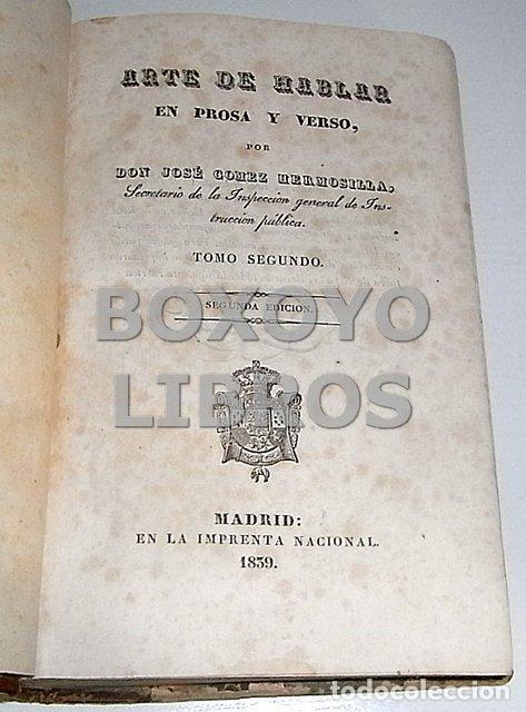 Libros antiguos: Arte de hablar en prosa y verso, por D. José Gómez Hermosilla. Tomo I y II - Foto 4 - 137270380