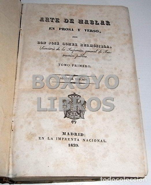 Libros antiguos: Arte de hablar en prosa y verso, por D. José Gómez Hermosilla. Tomo I y II - Foto 3 - 137270380
