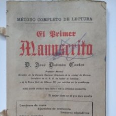 Libros antiguos: LIBRO EL PRIMER MANUSCRITO DE JOSÉ DALMAU CARLES 1918. CON 100 GRABADOS.. Lote 137331022