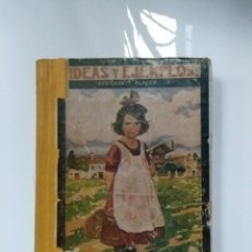 Libros antiguos: LIBRO IDEAS Y EJEMPLOS FÉLIX MARTÍ ALPERA 1932. Lote 137332686