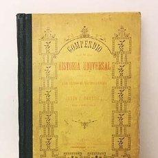 Libros antiguos: COMPENDIO DE HISTORIA UNIVERSAL (HABANA,1887) DE JUSTO P. PARRILLA. PEDAGOGÍA. TENERIFE - CUBA . Lote 137470362