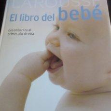 Libros antiguos: LAROUSE EL LIBRO DEL BEBE. Lote 139524030