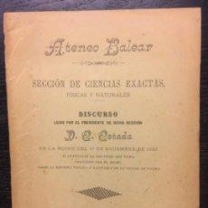 Libros antiguos: ATENEO BALEAR, CIENCIAS EXACTAS, DISCURSO EUSEBIO ESTADA, 1889. Lote 140025466