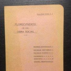 Libros antiguos: FLORECIMIENTO DE UNA OBRA SOCIAL, RECREOS, ESCUELAS, PALMA, GUILLERMO VIVES, 1914. Lote 140307210