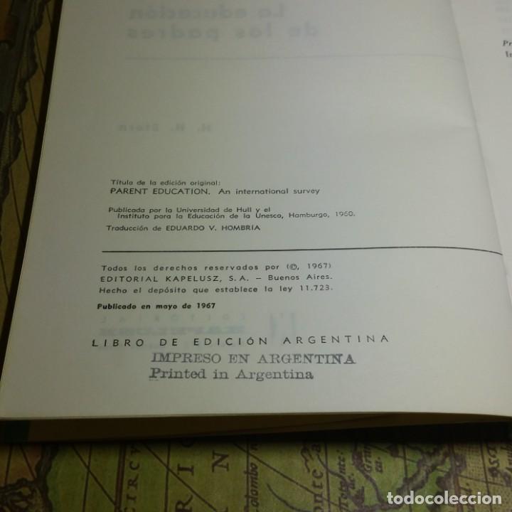 Libros antiguos: LA EDUCACIÓN DE LOS PADRES. H. H. STERN. EDITORIAL KAPELUSZ 1967. - Foto 3 - 142755170