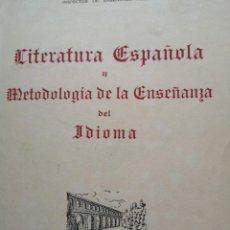 Libros antiguos: LITERATURA ESPAÑOLA METODOLOGÍA DE LA ENSEÑANZA DEL IDIOMA 1953. Lote 143030102