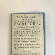 Libri antichi: SENTENCIAS SACADAS DE LA SAGRADA ESCRITURA, VERTIDAS EN LENGUA CASTELLANA, Y CATALANA... 1769. Lote 123151422