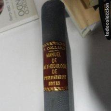 Libros antiguos: MANUEL DE METHODOLOGIE DE L'ENSEIGNEMENT MOYEN - F COLLARD 1923. Lote 135052462