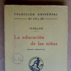 Libros antiguos: FENELÓN. LA EDUCACIÓN DE LAS NIÑAS. TRATADO PEDAGÓGICO. AÑO 1934. Lote 144858390