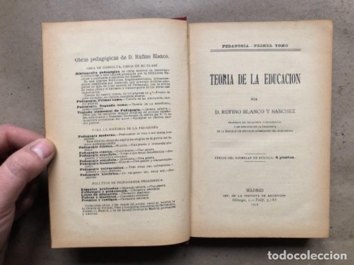 Libros antiguos: TEORÍA DE LA EDUCACIÓN POR RUFINO BLANCO Y SÁNCHEZ. PEDAGOGÍA (PRIMER TOMO).REVISTA DE ARCHIVOS 1912 - Foto 2 - 146117054