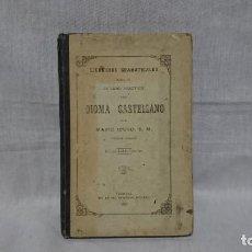 Libros antiguos: EJERCICIOS GRAMATICALES DEL IDIOMA CASTELLANO, MARIO IBERO . Lote 146161682