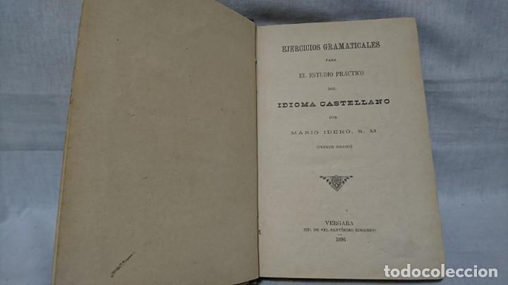 Libros antiguos: EJERCICIOS GRAMATICALES DEL IDIOMA CASTELLANO, MARIO IBERO - Foto 4 - 146161682