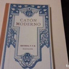 Libros antiguos: LIBRO CATON MODERNO. Lote 146575854