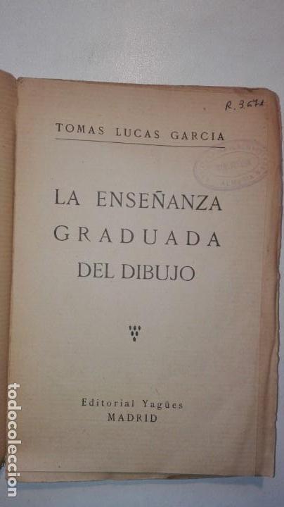 Libros antiguos: LA ENSEÑANZA GRADUADA DEL DIBUJO - TOMÁS LUCAS GARCÍA - EDITORIAL YAGÜES Muy raro - Foto 5 - 146654494