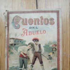 Libros antiguos: CUENTOS DEL ABUELO TERCERA PARTE MATEO JIMÉNEZ AROCA ED. S. CALLEJA 1897. Lote 147676842