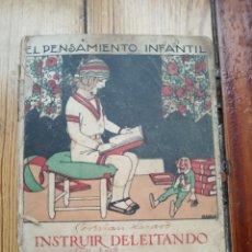 Libros antiguos: INSTRUIR DELEITANDO LIBRO PRIMERO CALLEJA 1925. Lote 147679298