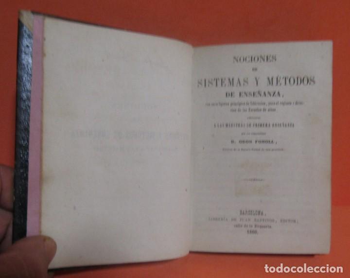 Libros antiguos: D. ODON FONOLL -NOCIONES DE SISTEMAS Y METODOS DE ENSEÑANZA- EDITOR JUAN BASTINOS BARCELONA AÑO 1860 - Foto 3 - 147788442