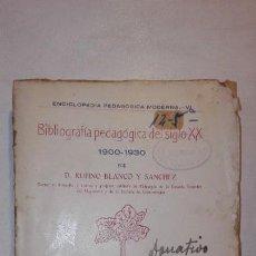 Libros antiguos: BIBLIOGRAFÍA PEDAGÓGICA DEL SIGLO XX 1900-1930 TOMO I LETRAS A-LI - RUFINO BLANCO Y SÁNCHEZ 1932. Lote 147953538